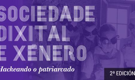 """La 2ª edición del """"Workshop: sociedad digital y género, Hackeando el patriarcado"""" se celebrará este otoño"""