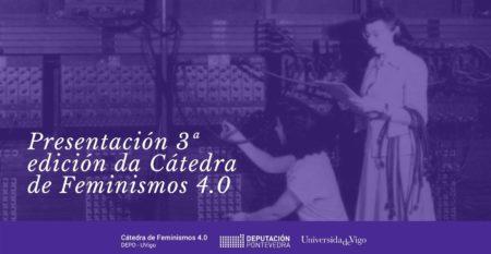 CATEDRA FEMINISMOS 40 – presentacion terceira edicion