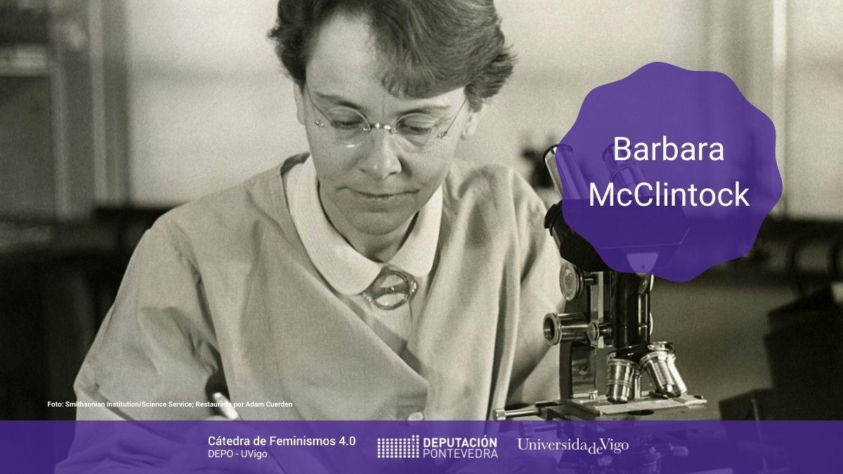 Catedra Feminismos 40 Mulleres Na Ciencia Barbara McClintock